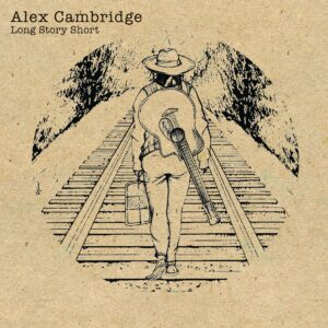 """Long Story Short"" by Alex Cambridge cover art"