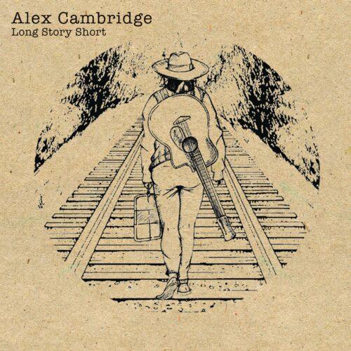 """Long Story Short"" by Alex Cambridge cover art"