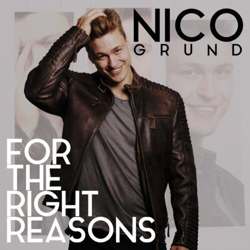 """""""For The Right Reasons"""" by Nico Grund cover art"""